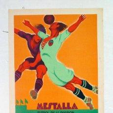 Collectionnisme sportif: ANTIGUO CARTEL MESTALLA. VALENCIA – REAL MADRID. 1ª DIVISION. 1931. LIT ORTEGA. TORMO. Lote 211846300