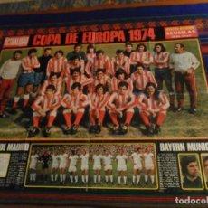 Coleccionismo deportivo: CARTEL POSTER ACTUALIDAD ESPAÑOLA ATLÉTICO DE MADRID COPA DE EUROPA 1974 BAYERN MUNICH. RARO.. Lote 212536023