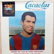 Coleccionismo deportivo: CARTEL ORIGINAL DEL PARTIDO R. MADRID - BARCELONA - 1962 - JUGADOR EVARISTO - EXCELENTE ESTADO.. Lote 214913058