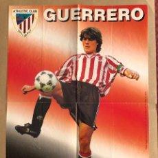 Coleccionismo deportivo: POSTER ATHLETIC DE BILBAO GUERRERO 1996 1997 VIDAL GOLOSINAS P1. Lote 214989676