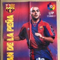 Coleccionismo deportivo: POSTER BARCELONA IVAN DE LA PEÑA 1996 1997 VIDAL GOLOSINAS P1. Lote 214993740