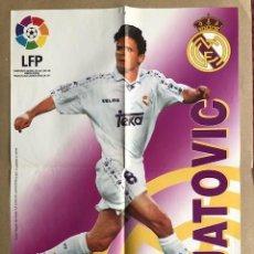 Coleccionismo deportivo: POSTER REAL MADRID MJATOVIC 1996 1997 VIDAL GOLOSINAS P1. Lote 214994321
