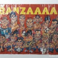 Coleccionismo deportivo: CARTEL GRANDE EN PAPEL - FUTBOLISTAS - ¡BANZAAAAI -. Lote 215480611