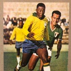 Coleccionismo deportivo: PELE EDSON ARANTES DO NASCIMENTO (SELECCIÓN BRASIL). POSTER COLECCIÓN FAMOSOS DEL FÚTBOL.. Lote 216473227