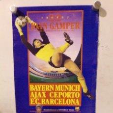 Coleccionismo deportivo: CARTEL POSTER FUTBOL CLUB BARCELONA TROFEU 22 JOAN GAMPER BAYERN MUNICH AJAX CF.PORTO DANONE. Lote 217355420