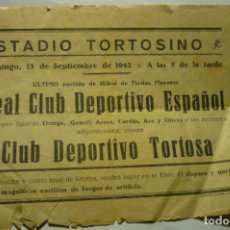 Coleccionismo deportivo: PROGRAMA TAMAÑO CURTILLA PARTIDO ESPAÑOL-TORTOSA 1942. Lote 217574941