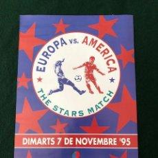 Coleccionismo deportivo: CARTEL - POSTER - THE STARS MATCH - PARTIDO DE LAS ESTRELLAS - EUROPA VS. AMERICA - AÑO 1995. Lote 218607010