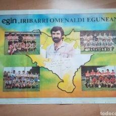 Coleccionismo deportivo: IRIBAR. DÍA DE SU HOMENAJE. CARTEL ORIGINAL. AÑO 1980.. Lote 218821632