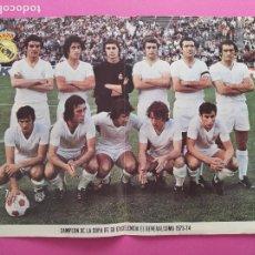 Coleccionismo deportivo: POSTER REAL MADRID CAMPEON COPA GENERALISIMO 73 74 - TEMPORADA 1973 1974 REVISTA BOLETIN OFICIAL. Lote 219212308