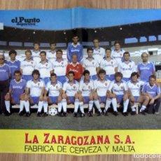Coleccionismo deportivo: POSTER FUTBOL LIGA TEMPORADA 1985/1986 85/86 REAL ZARAGOZA FOTO OFICIAL PLANTILLA CERVEZA AMBAR. Lote 219708632