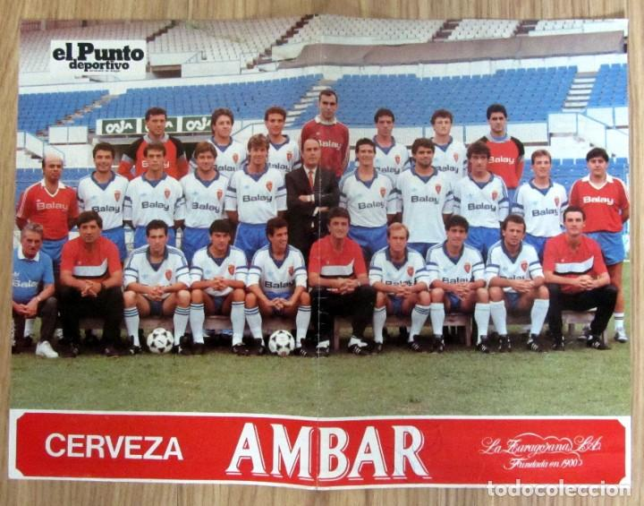 POSTER FUTBOL LIGA TEMPORADA 1988/1989 88/89 REAL ZARAGOZA FOTO OFICIAL PLANTILLA CERVEZA AMBAR (Coleccionismo Deportivo - Carteles de Fútbol)