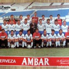 Coleccionismo deportivo: POSTER FUTBOL LIGA TEMPORADA 1988/1989 88/89 REAL ZARAGOZA FOTO OFICIAL PLANTILLA CERVEZA AMBAR. Lote 219708810