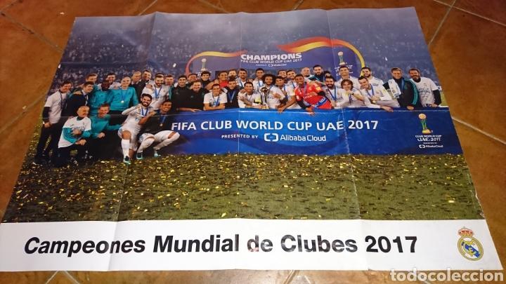 SUPER PÓSTER DE 83'5X59CM,Y REVISTADE FÚTBOL REAL MADRID, CAMPEONES MUNDIAL DE CLUBES 2017 (Coleccionismo Deportivo - Carteles de Fútbol)
