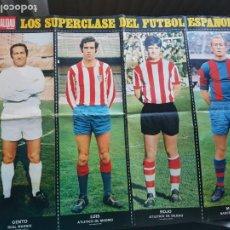 Coleccionismo deportivo: PÓSTER ORIGINAL DIARIO ACTUALIDAD LOS SUPERCLASE DEL FÚTBOL ESPAÑOL N 5 GENTO LUIS ROJO MARCIAL. Lote 224116322
