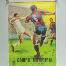 Coleccionismo deportivo: ANTIGUO CARTEL ORIGINAL AÑO 1984 = ROMA VS U.D.C. VILLALBA= EXCELENTEESTADO DIMENSIONES: 96 X 54 CM.. Lote 224240145