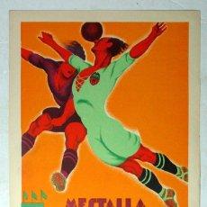 Coleccionismo deportivo: ANTIGUO CARTEL FUTBOL. VALENCIA – F. C. BARCELONA. 1932. ORIGINAL. Lote 224582431