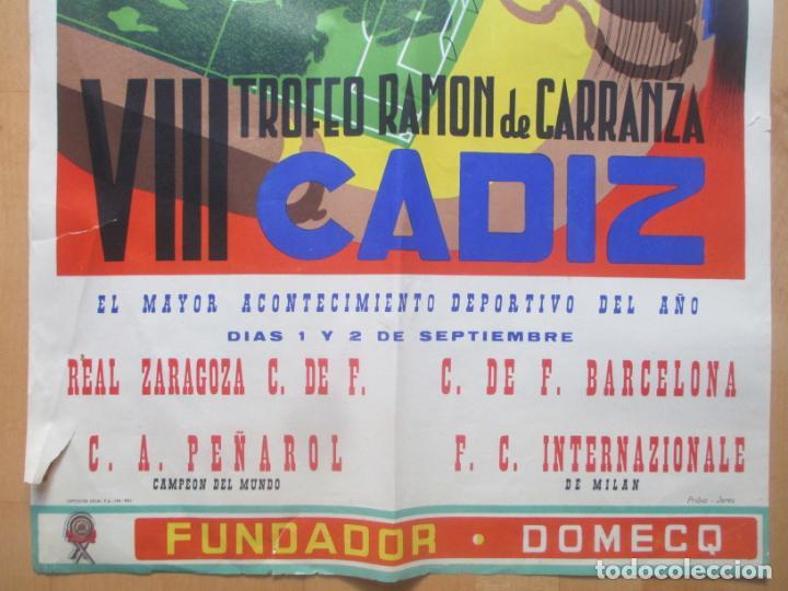 Coleccionismo deportivo: CARTEL FUTBOL VIII TROFEO RAMON DE CARRANZA CADIZ INTER ZARAGOZA BARCELONA PEÑAROL ANAYA 1962 - Foto 4 - 225001820