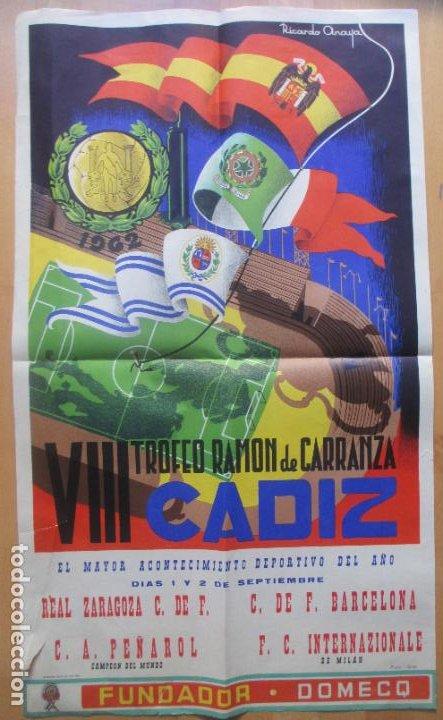 CARTEL FUTBOL VIII TROFEO RAMON DE CARRANZA CADIZ INTER ZARAGOZA BARCELONA PEÑAROL ANAYA 1962 (Coleccionismo Deportivo - Carteles de Fútbol)