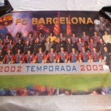 Coleccionismo deportivo: (ABJ-LLL) POSTER-(68 X 48 ) F.C.BARCELONA TEMPORADA 2002-2003 BARÇA. Lote 225796445