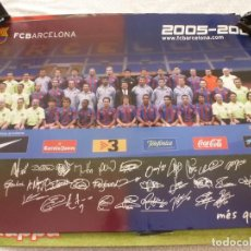 Coleccionismo deportivo: (ABJ-LLL) POSTER-(68 X 47 ) F.C.BARCELONA TEMPORADA 2005-06 FIRMAS IMPRESAS BARÇA. Lote 225799050