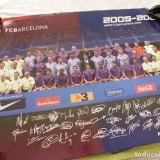 Coleccionismo deportivo: (ABJ-LLL) POSTER-(68 X 47 ) F.C.BARCELONA TEMPORADA 2005-06 FIRMAS IMPRESAS BARÇA. Lote 225799106