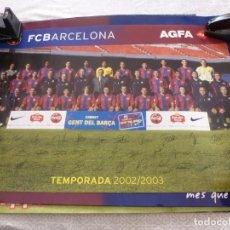 Coleccionismo deportivo: (ABJ-LLL) POSTER-(61 X 42 ) F.C.BARCELONA TEMPORADA 2002-03 FIRMAS IMPRESAS BARÇA. Lote 225799525