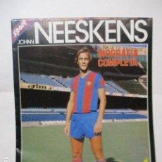 Coleccionismo deportivo: CARTEL JOHAN NEESKENS CON BIOGRAFIA COMPLETA, MEDIDAS 100 X 65 CM.. Lote 227585380