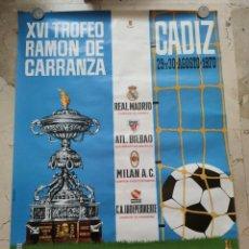 Coleccionismo deportivo: XVI TROFEO RAMON DE CARRANZA,CADIZ 29 Y 30 AGOSTO 1.970. 84X60 CTMS.. Lote 229337555