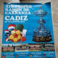 Coleccionismo deportivo: XIX TROFEO RAMON DE CARRANZA, CADIZ 25-26 AGOSTO 1.973. 85X62 CENTIMETROS.. Lote 229338135