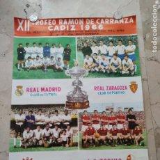 Coleccionismo deportivo: XII TROFEO RAMON DE CARRANZA, CADIZ 3 Y 4 DE SEPTIEMBRE 1.966, 68X49 CTMS.. Lote 229341085
