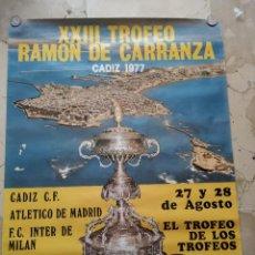 Coleccionismo deportivo: XXIII TROFEO RAMON DE CARRANZA, CÁDIZ 1.977. 86X68 CENTIMETROS.. Lote 229342275