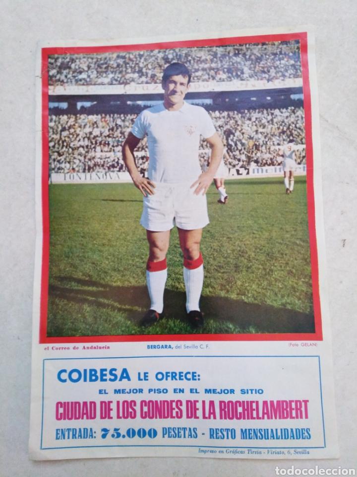 BERGARA DEL SEVILLA C.F, CARTEL ( 32.50 X 22.50 ) (Coleccionismo Deportivo - Carteles de Fútbol)