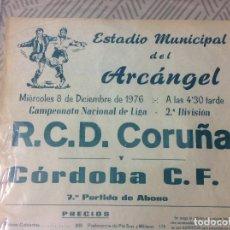 Coleccionismo deportivo: PARTIDO DE FÚTBOL R.C.D CORUÑA- CÓRDOBA C.F. ESTADIO DEL ARCÁNGEL 1972. Lote 231381325