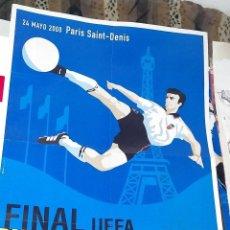 Coleccionismo deportivo: CARTEL DE LA FINAL CHAMPIONS LEAGUE VALENCIA CF - REAL MADRID - 6 EUROS ENVÍO EN TUBO RIGIDO. Lote 232657800