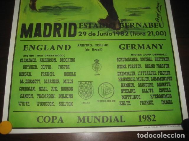 Coleccionismo deportivo: CARTEL POSTER FUTBOL MUNDIAL ESPAÑA 1982. INGLATERRA - ALEMANIA. ESTADIO SANTIAGO BERNABEU, MADRID - Foto 3 - 233034140