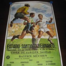 Coleccionismo deportivo: POSTER CARTEL FUTBOL SEMIFINAL COPA EUROPA 1987. REAL MADRID - BAYERN MÜCHEN. ESTADIO S. BERNABEU. Lote 233035100