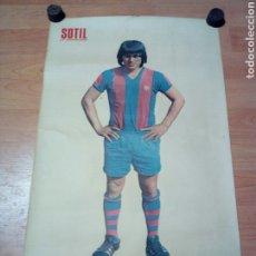 Colecionismo desportivo: POSTER CARTEL DEL JUGADOR DEL BARÇA SOTIL - COLE ASES D FUTBOL EDICIONES VERTICE 1973. Lote 234354055