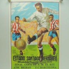 Coleccionismo deportivo: ANTIGUO CARTEL DE PARTIDO DE FÚTBOL - FINAL COPA DEL REY ATLETICO BILBAO - BARCELONA AÑO 1984. Lote 234738525
