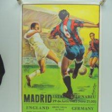 Coleccionismo deportivo: ANTIGUO CARTEL DE PARTIDO DE FÚTBOL COPA MUNDIAL 1982- ENGLAND-GERMANY. Lote 234739480