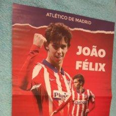 Coleccionismo deportivo: -POSTER DE FUTBOL DEL AT.MADRID JUGADOR JOAO FELIX 20-21. Lote 235543545