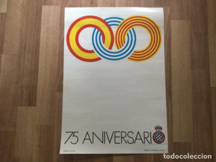 CARTEL FUTBOL REAL CLUB DEPORTIVO ESPAÑOL 75 ANIVERSARI 1975 ESPANYOL (Coleccionismo Deportivo - Carteles de Fútbol)