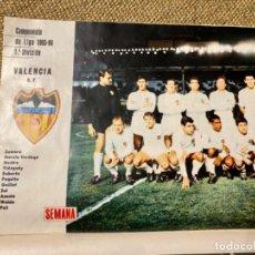 Coleccionismo deportivo: POSTER VALENCIA C F EN REVISTA SEMANA MAYO 1966. Lote 236997825