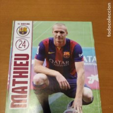 Coleccionismo deportivo: POSTER MATHIEU - BARCELONA - GOLY. Lote 237145790