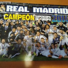 Coleccionismo deportivo: POSTER REAL MADRID CAMPEON SUPERCOPA EUROPA 2014 - GOLY. Lote 237147690