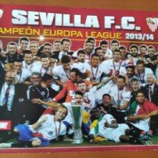 Coleccionismo deportivo: POSTER DOBLE SEVILLA CAMPEON EUROPA LEAGUE 2013-14 Y EIBAR - GOLY. Lote 237502970