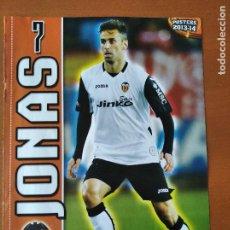 Coleccionismo deportivo: POSTER DOBLE JONAS - VALENCIA Y OSASUNA - GOLY. Lote 237516560