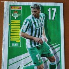 Coleccionismo deportivo: POSTER DOBLE JOAQUIN - BETIS Y CUCHO HERNANDEZ - HUESCA - GOLY. Lote 237518030