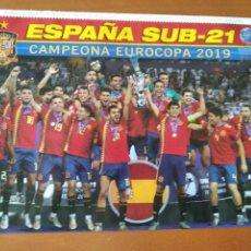 Coleccionismo deportivo: POSTER DOBLE ESPAÑA CAMPEONA EUROCOPA SUB-21 2019 Y FABIAN - ESPAÑA SUB-21 - GOLY. Lote 237519825
