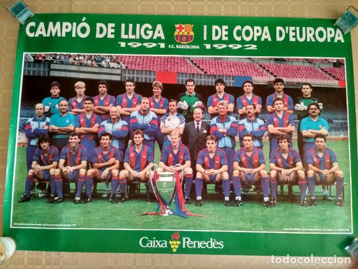 Coleccionismo deportivo: POSTER FUTBOL FC BARCELONA PLANTILLA BARÇA 1991 1992 CAMPEON DE LIGA Y DE EUROPA - Foto 2 - 238259500
