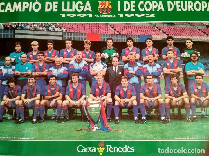 POSTER FUTBOL FC BARCELONA PLANTILLA BARÇA 1991 1992 CAMPEON DE LIGA Y DE EUROPA (Coleccionismo Deportivo - Carteles de Fútbol)